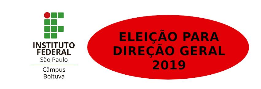 ELEIÇÃO PARA DIREÇÃO GERAL 2019