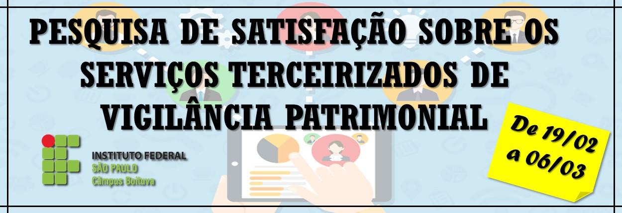 PESQUISA DE SATISFAÇÃO - VIGILÂNCIA PATRIMONIAL