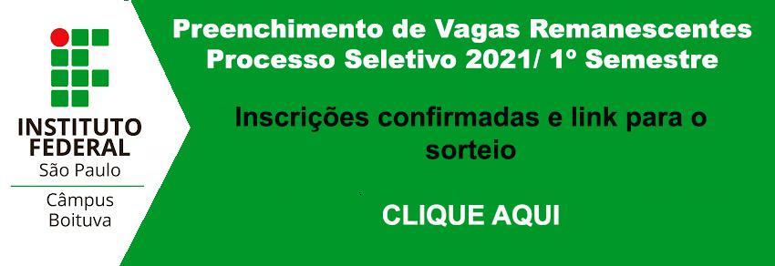 Preenchimento de Vagas Remanescentes do Processo Seletivo 2021/1 – Cursos Técnicos - CONVOCAÇÃO PARA MATRÍCULA